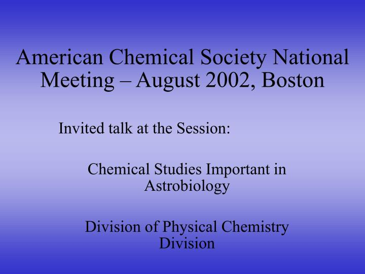 american chemical society national meeting august 2002 boston