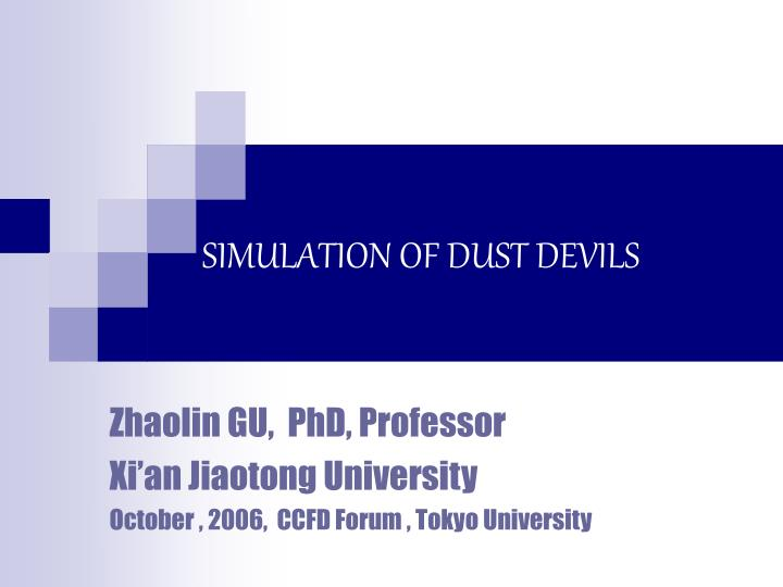 Simulation of dust devils