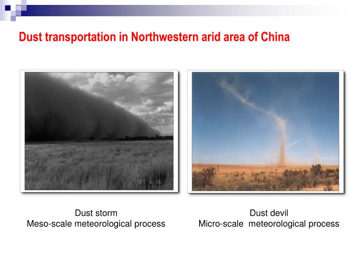 Dust transportation in Northwestern arid area of China