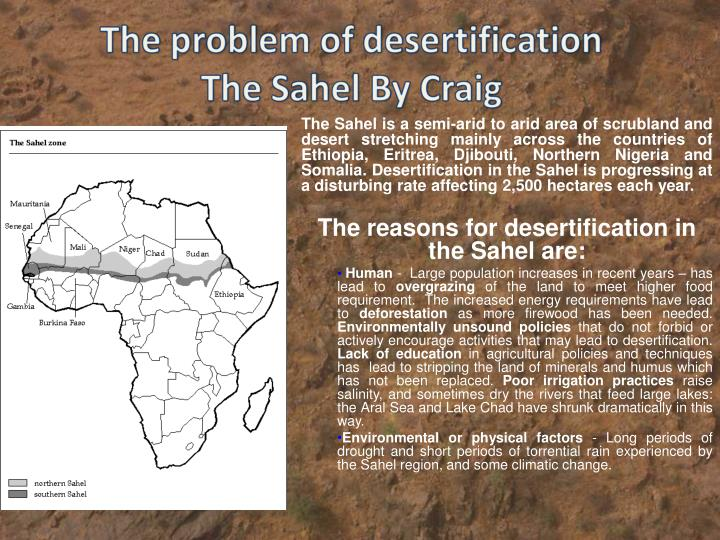 The Sahel is a semi-arid to arid area of scrubland and desert stretching mainly across the countries...