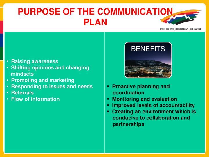 PURPOSE OF THE COMMUNICATION PLAN