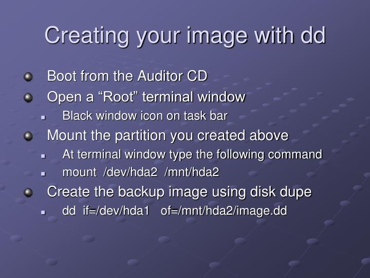 Creating your image with dd