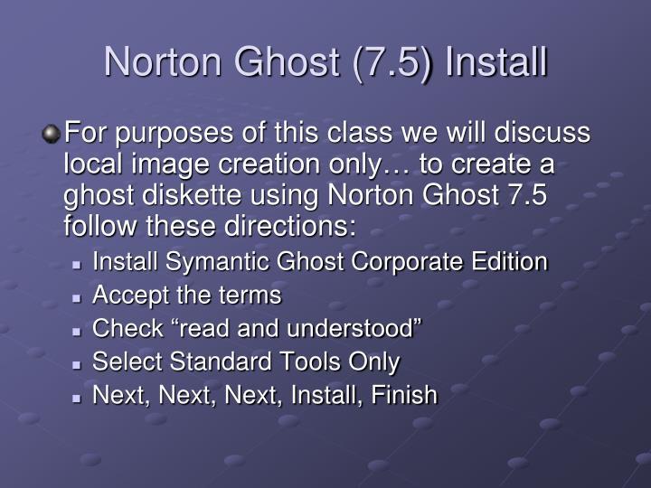 Norton Ghost (7.5) Install