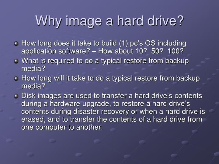 Why image a hard drive?