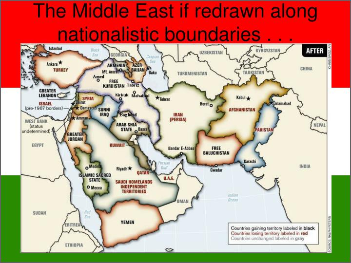 The Middle East if redrawn along nationalistic boundaries . . .