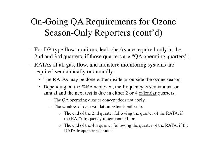 On-Going QA Requirements for Ozone Season-Only Reporters (cont'd)