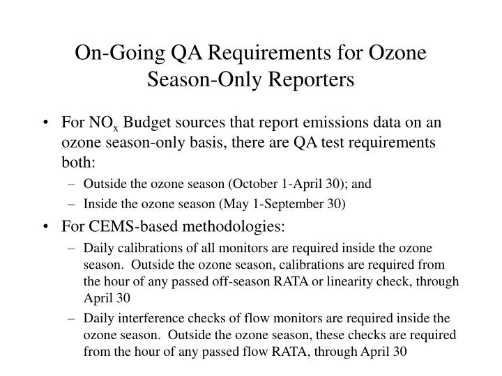 On-Going QA Requirements for Ozone Season-Only Reporters