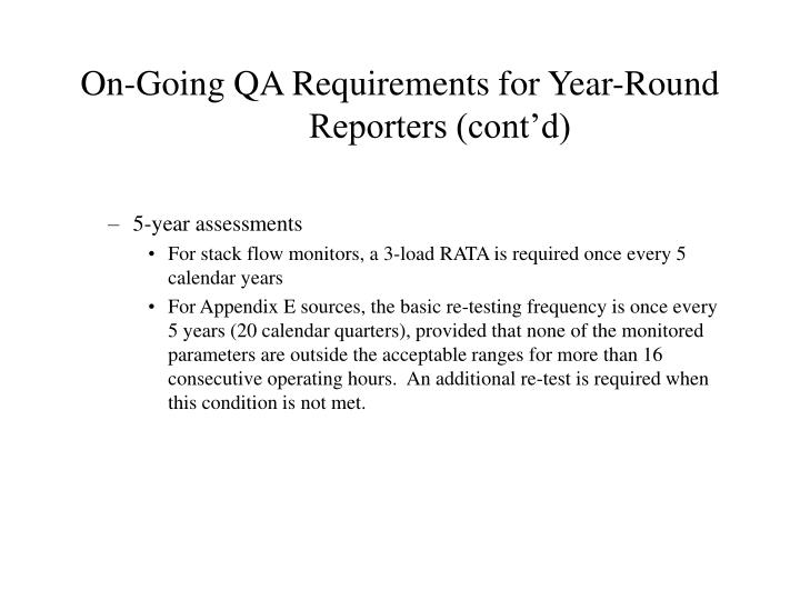 On-Going QA Requirements for Year-Round Reporters (cont'd)