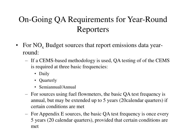 On-Going QA Requirements for Year-Round Reporters