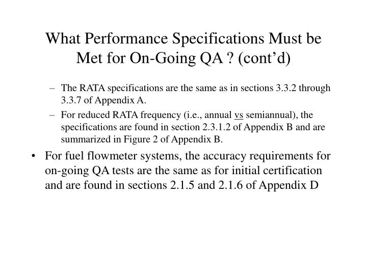 What Performance Specifications Must be Met for On-Going QA ? (cont'd)