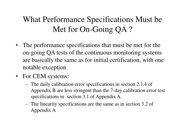 What Performance Specifications Must be Met for On-Going QA ?