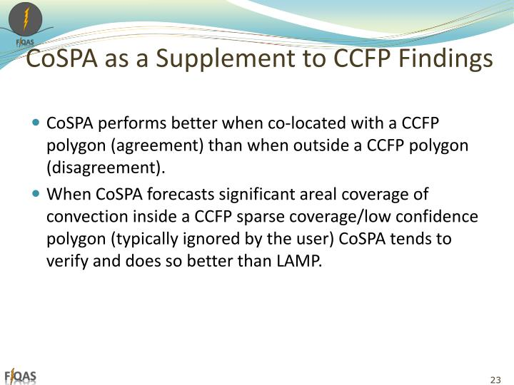 CoSPA as a Supplement to CCFP Findings