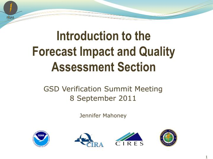 Introduction to the forecast impact and quality assessment section