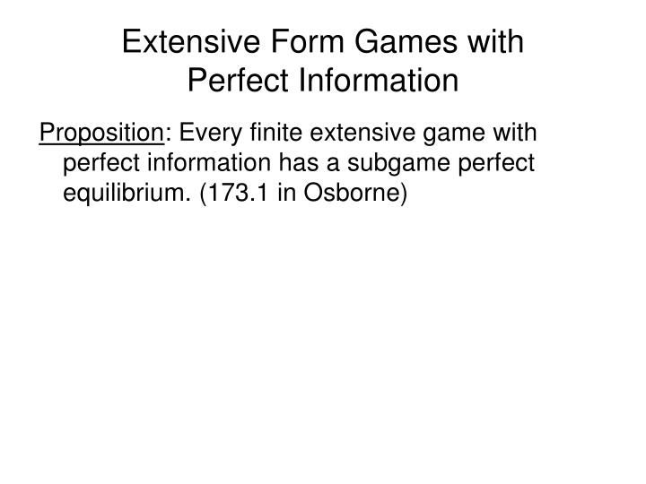 Extensive Form Games with