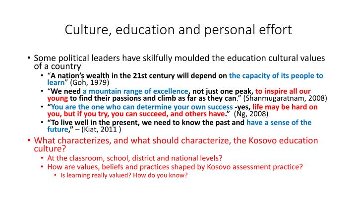 Culture, education and personal effort