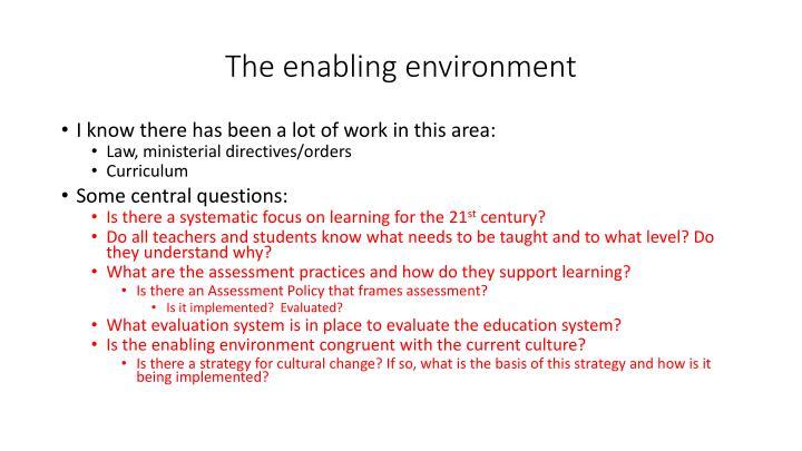The enabling environment