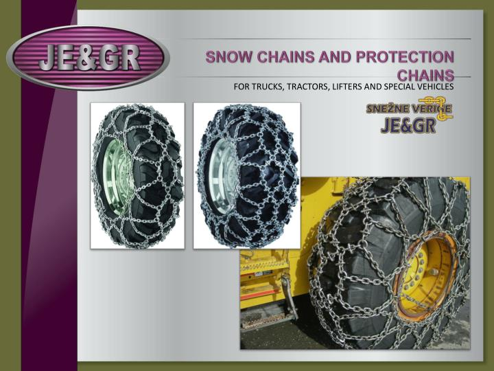 SNOW CHAINS AND PROTECTION CHAINS