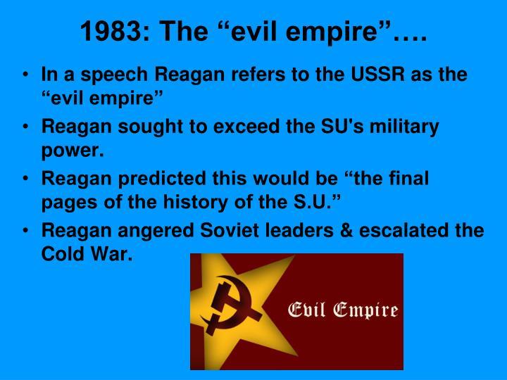 """1983: The """"evil empire""""…."""