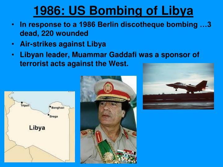 1986: US Bombing of Libya