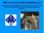 1990 americans with disabilities act