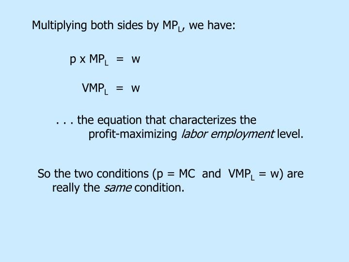 Multiplying both sides by MP