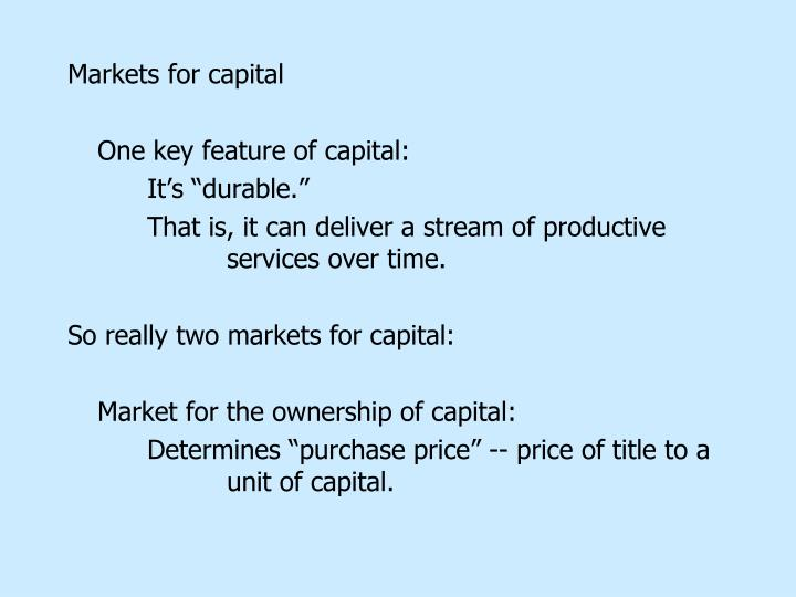 Markets for capital