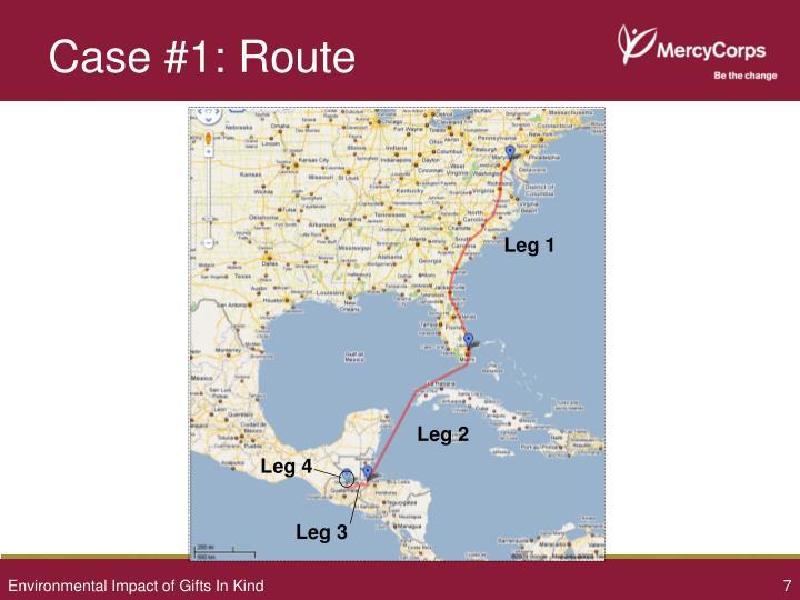 Case #1: Route