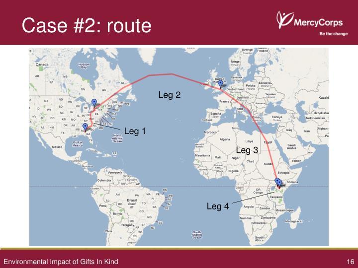 Case #2: route