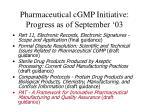 pharmaceutical cgmp initiative progress as of september 03