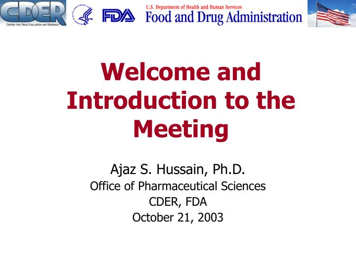 Welcome and Introduction to the Meeting