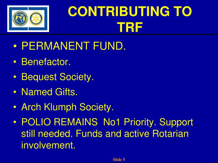 CONTRIBUTING TO TRF