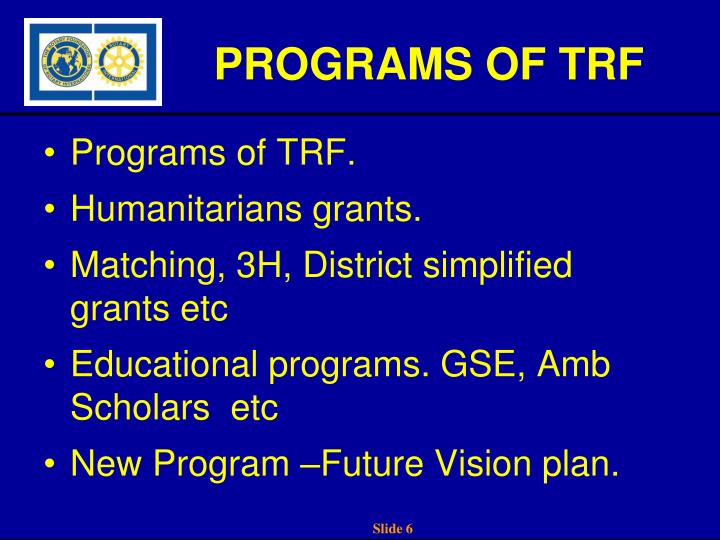 PROGRAMS OF TRF