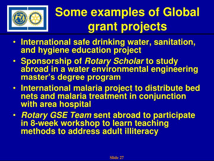 Some examples of Global grant projects