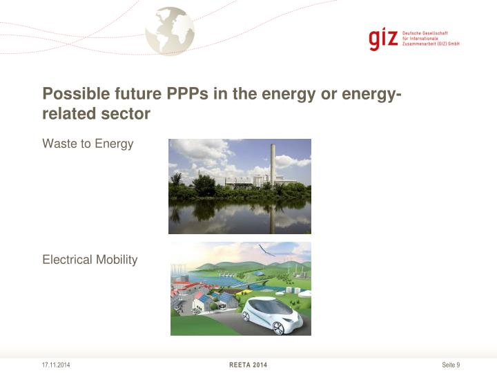 Possible future PPPs in the energy or energy-related sector
