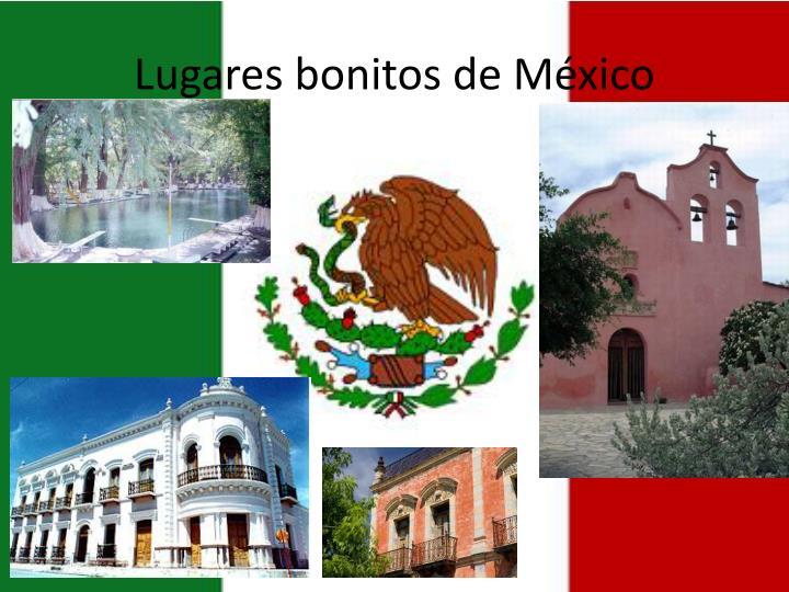 Lugares bonitos de México