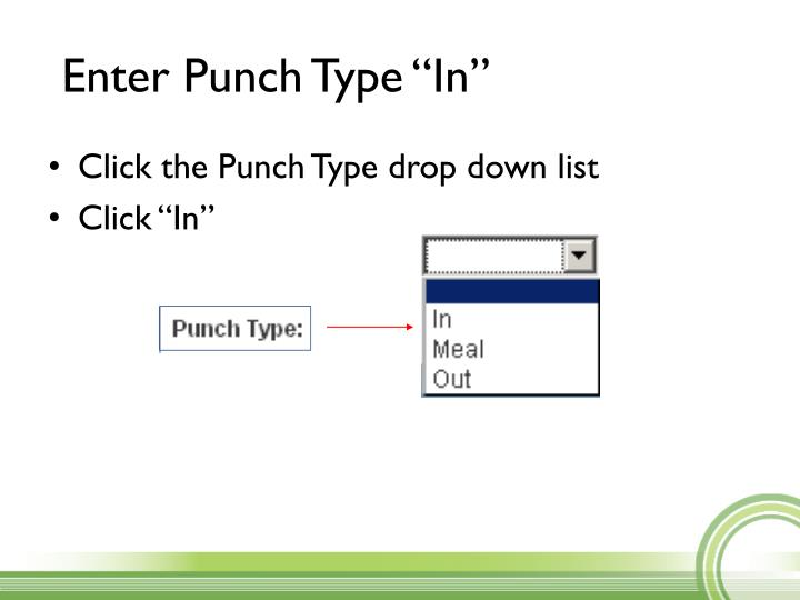 """Enter Punch Type """"In"""""""