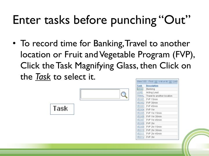 """Enter tasks before punching """"Out"""""""