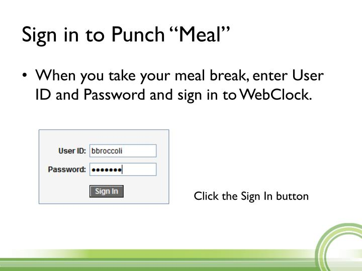 """Sign in to Punch """"Meal"""""""