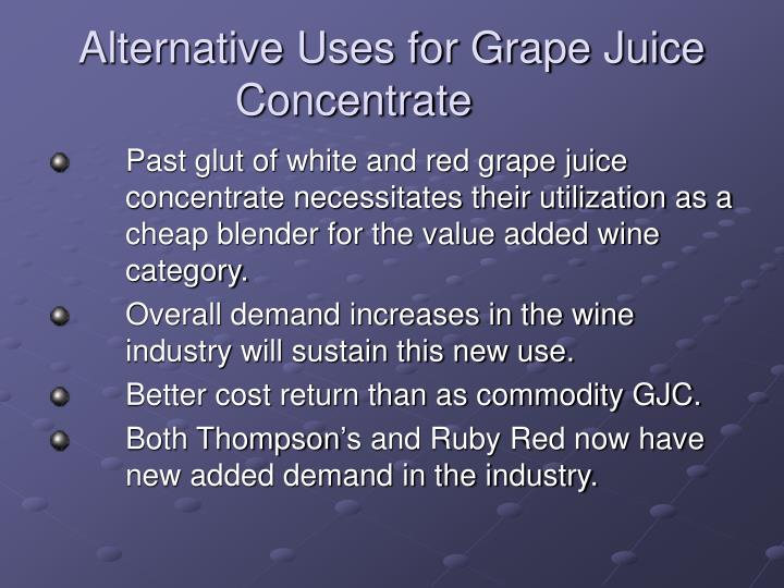 Alternative Uses for Grape Juice Concentrate