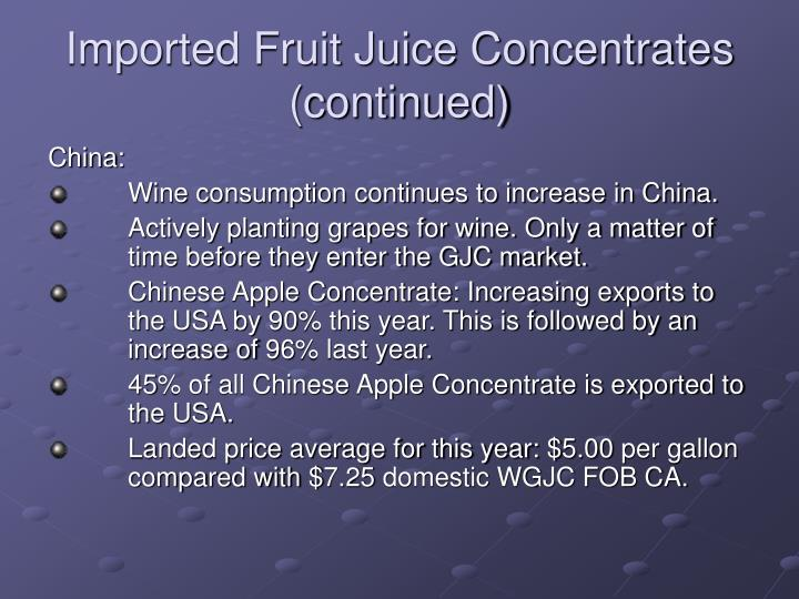 Imported Fruit Juice Concentrates (continued)