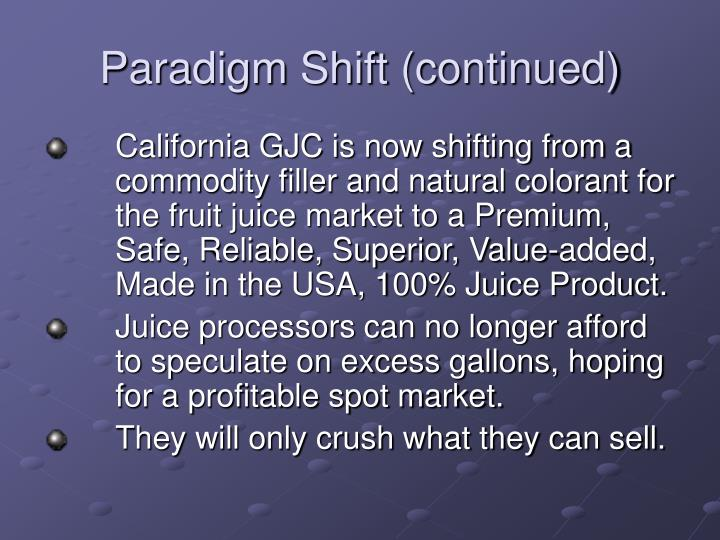 Paradigm Shift (continued)