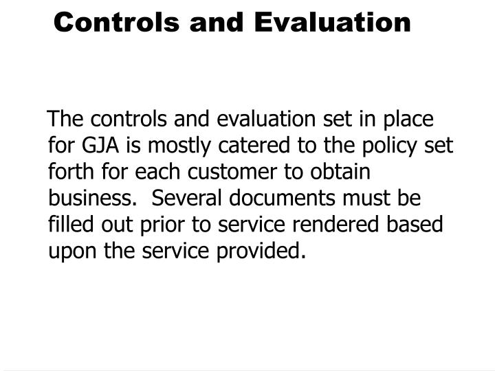 Controls and Evaluation