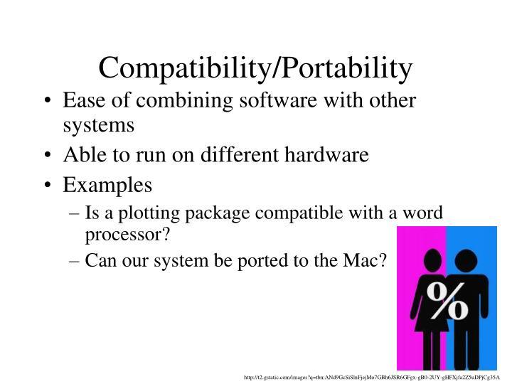 Compatibility/Portability