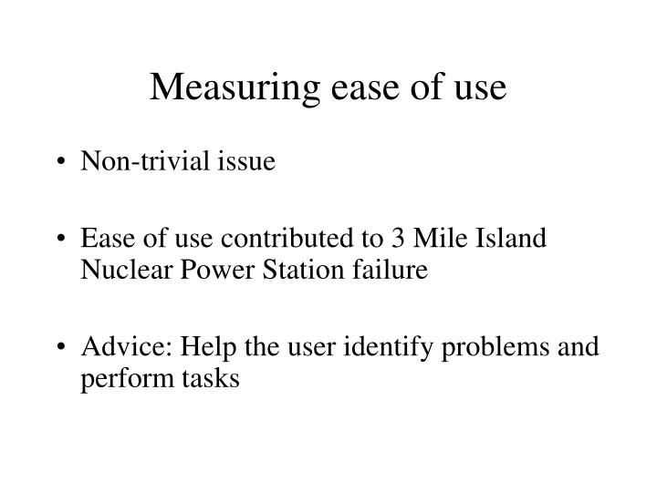 Measuring ease of use