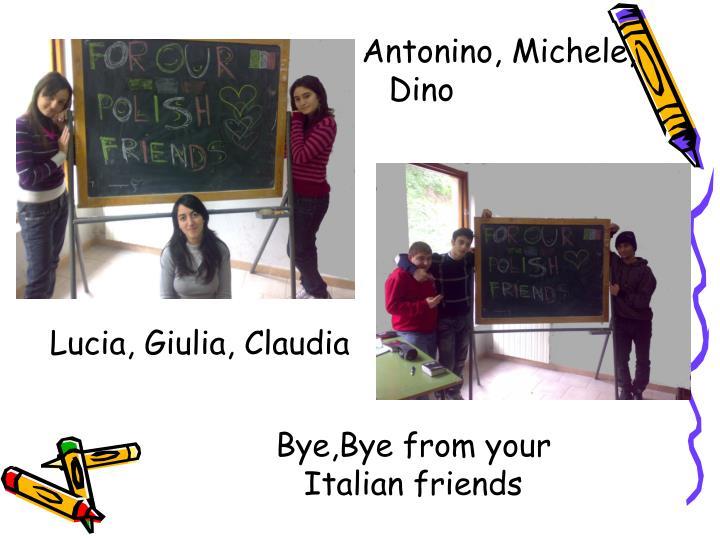 Antonino, Michele, Dino