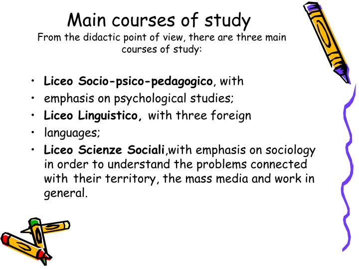 Main courses of study