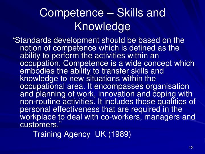 Competence – Skills and Knowledge