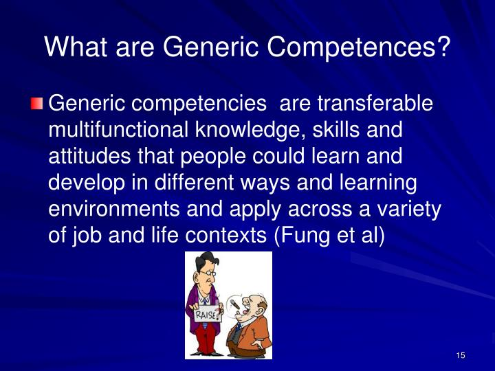 What are Generic Competences?
