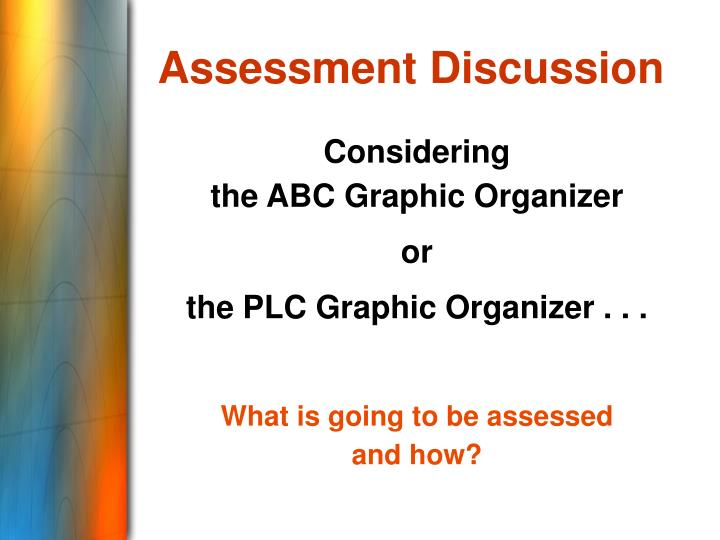 Assessment Discussion