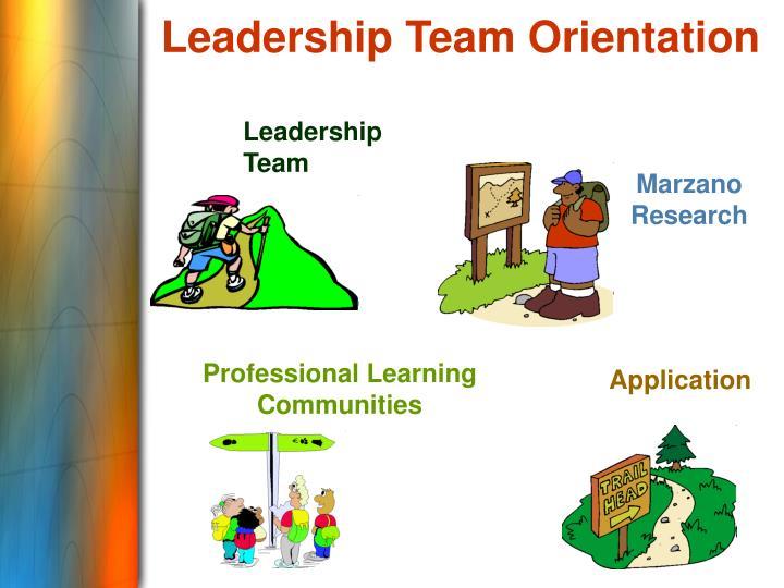 Leadership Team Orientation